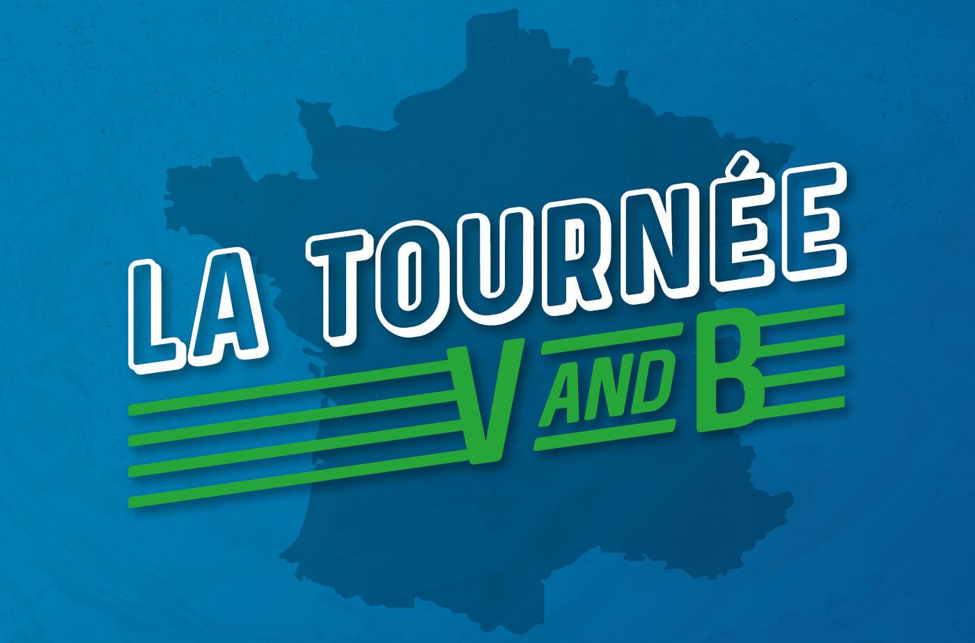 La-Tournée-V-and-B